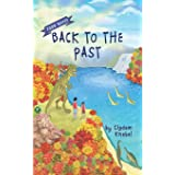 Back To The Past: Decodable Chapter Books For Kids With Dyslexia: 3