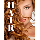 Hair: A Grayscale Coloring Book for Adults filled with Beautiful Women and Gorgeous Hair