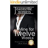 Mine for Twelve Weeks (Barrington Billionaires Book 12)