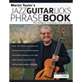 Martin Taylor's Jazz Guitar Licks Phrase Book: Over 100 Beginner & Intermediate Licks for Jazz Guitar (1)