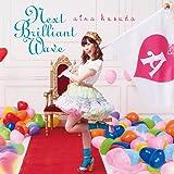 Next Brilliant Wave(初回限定盤A) (CD+Blu-ray)