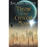 Throne of the Crescent Moon: 01