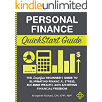 Personal Finance QuickStart Guide: The Simplified Beginner's…