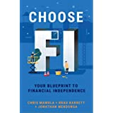 Choose FI: Your Blueprint to Financial Independence (English Edition)