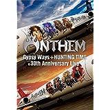 『GYPSY WAYS』+『HUNTING TIME』完全再現 30th Anniversary Live[DVD(日本語解説書封入)]