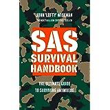 SAS Survival Handbook: The Definitive Survival Guide [New Edition]