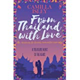 From Thailand with Love: An Enemies to Lovers Romantic Comedy (5)