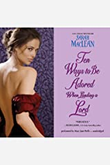 Ten Ways to Be Adored When Landing a Lord: Library Edition (Love by Numbers) CD