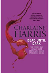 Dead Until Dark: A True Blood Novel (Sookie Stackhouse Book 1) Kindle Edition