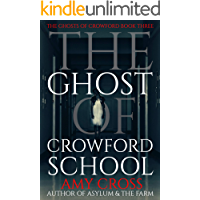 The Ghost of Crowford School (The Ghosts of Crowford Book 3…