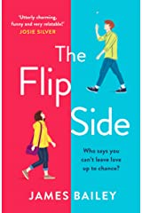 The Flip Side: 'Utterly charming, funny and very relatable' Josie Silver Kindle Edition