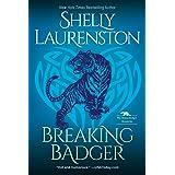 Breaking Badger: A Hilarious Shifter Romance