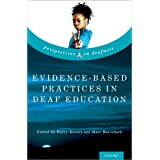 Evidence-Based Practices in Deaf Education (Perspectives on Deafness)