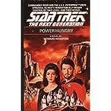 Power Hungry (Star Trek: The Next Generation Book 6)