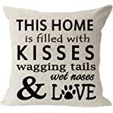 This Home is Filled with Kisses Wagging Tail Wet Nose Love Dog Paws Cotton Linen Square Throw Pillow Case Decorative Cushion