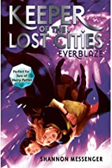 Everblaze (Keeper of the Lost Cities Book 3) Kindle Edition