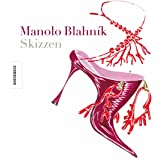 Manolo Blahnik: Skizzen