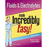 Fluids & Electrolytes Made Incredibly Easy!