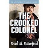 The Crooked Colonel: 1