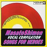 SONGS FOR HEROE