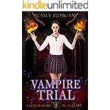Ironwood Academy Book 4: Vampire Trial: Reverse Harem Urban Fantasy Romance