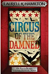 Circus of the Damned (Anita Blake Vampire Hunter Book 3) Kindle Edition