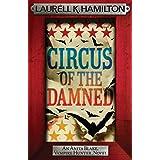 Circus of the Damned (Anita Blake Vampire Hunter Book 3)