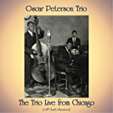 The Trio Live from Chicago (All Tracks Remastered)
