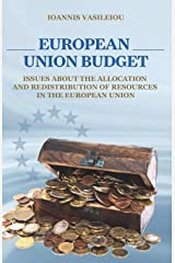 EUROPEAN UNION BUDGET-ISSUES ABOUT THE ALLOCATION AND REDISTRIBUTION OF RESOURCES IN THE EUROPEAN UNION ペーパーバック