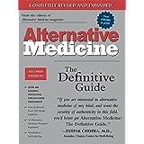 Alternative Medicine, Second Edition: The Definitive Guide (Alternative Medicine Guides)