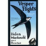 Vesper Flights: The Sunday Times bestseller from the author of H is for Hawk