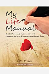 My Life Manual: Australian Edition: Estate Planning, Information and Messages for your Executors and Loved Ones Paperback