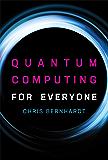 Quantum Computing for Everyone (English Edition)