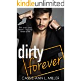 Dirty Forever (The Dirty Suburbs Book 8)