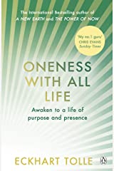 Oneness With All Life: Find your inner peace with the international bestselling author of A New Earth & The Power of Now Kindle Edition
