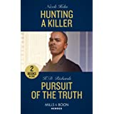 Hunting A Killer / Pursuit Of The Truth: Hunting a Killer (Tactical Crime Division: Traverse City) / Pursuit of the Truth (We