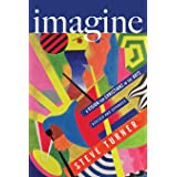 Imagine: A Vision for Christians in the Arts (Revised)