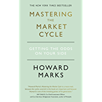 Mastering The Market Cycle: Getting the odds on your side (E…