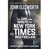 The Girl Who Wrote The New York Times Bestseller: 7