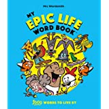 My Epic Life Word Book: 1000 Words Every Child Needs to Know