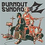 BURNOUT SYNDROMEZ (通常盤) (特典なし)