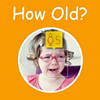How old do I look? How old r U