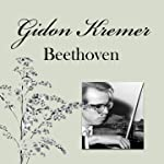 Gidon Kremer - Beethoven