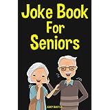 Joke Book for Seniors: 350 Funny Jokes For Older People