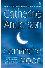Comanche Moon Kindle Edition