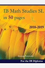 IB Math Studies SL in 50 pages: 2018-2019 ペーパーバック