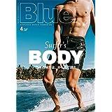 Blue. (ブルー) 2021年4月号 Vol.87