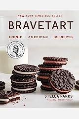 BraveTart: Iconic American Desserts Kindle Edition