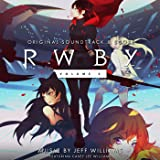 RWBY, Vol. 3 (Music from the Rooster Teeth Series)