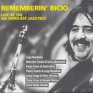 Rememberin' Bicio